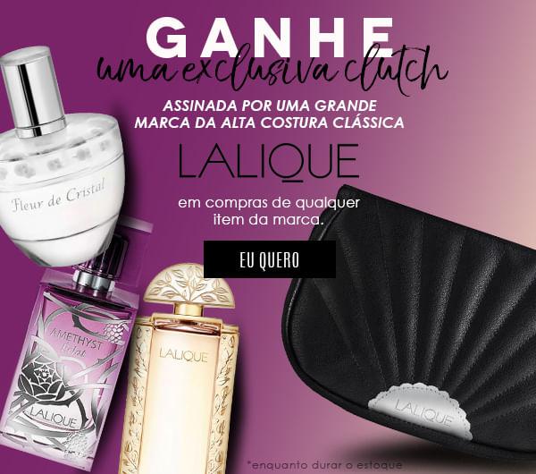 [Lalique - Ganhe uma exclusiva Clutch]